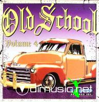 OLD SCHOOL VOL. 4