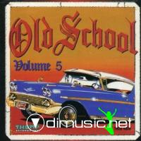 OLD SCHOOL VOL. 5