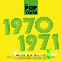 The Pop Years 1970-1971