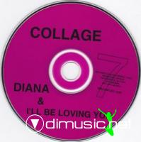 Collage - Diana & I'll Be Loving You [Maxi Single 1994]