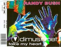 Randy Bush - Take My Heart [Maxi Single 1993]