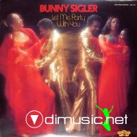 Bunny Sigler - Let Me Party With You 1977