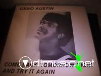 Geno Austin - Come Back Tomorrow Night And Try It Again - 1982