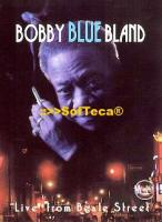 Bobby Blue Bland - Live on Beale Street