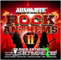 Absolute Rock Anthems II - 2 CD (2009)