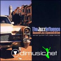 The Jazz Influence - House Of Jazz (Special Edition)