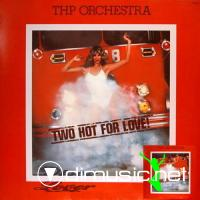 Thp Orchestra - Too Hot 4 love (1977)