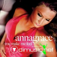 AnnaGrace - You Make Me Feel [Maxi Single 2008]