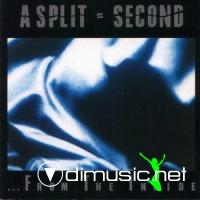 A Split - Second - ... From The Inside - 1988