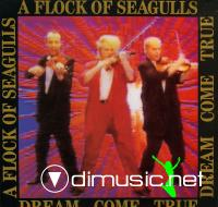 A Flock Of Seagulls - Dream Come True - 1986