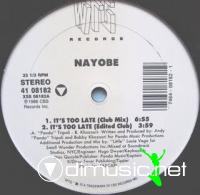 Nayobe - It's Too Late [12'' Vinyl 1988]