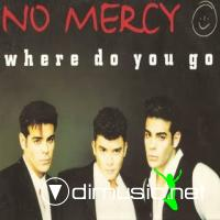 No Mercy - Where Do You Go [CD Single 1996]