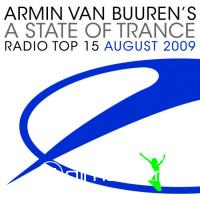 Armin Van Buuren's A State of Trance Radio Top 15 August 2009