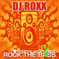 Dj_Roxx_-_Rock_The_Bass