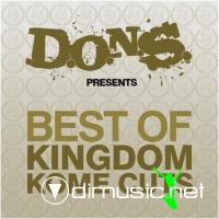 D.O.N.S. presents Best Of Kingdom Kome Cuts
