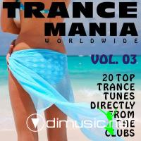 Trance Mania Worldwide Vol 3