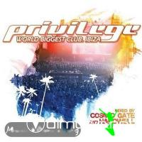 Privilege Ibiza Mixed By Cosmi