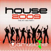 House 2009 The Hit - MixPart I