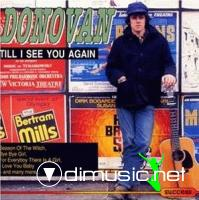 Donovan - Till I See You Again