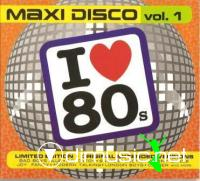 Various - Maxi Disco Vol. 1 (I Love 80s)