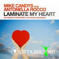 Mike Candys feat Antonella Rocco-Laminate My Heart