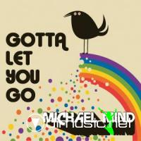 Michael_Mind_-_Gotta_Let_You_Go