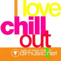 VA - I Love Chill Out (2004)