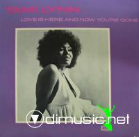 Tami Lynn - 1972 - Love Is Here And Now yo're gone
