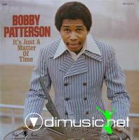 Bobby Patterson - 1972 - It??™s Just A Matter Of time