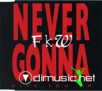 FKW - Never Gonna (Give You Up) [Maxi-CD) 1993]