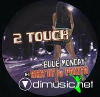 2 Touch - Blue Monday (Vinyl)-2006