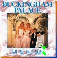 Buckingham Palace - Give Me Your Name (Vinyl, 7) 1987