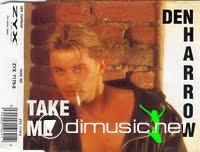 Den Harrow - Take Me (Maxi-Sngle)1993