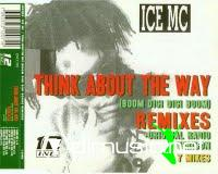 Ice Mc - Think About The Way (Bom Digi Digi Bom...) (Remix) (Maxi-CD) 1994