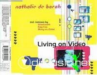 Nathalie De Borah - Living On Video