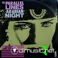 The Parallel Lines - Arabian Nights
