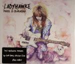 Ladyhawke - Paris Is Burning (CD Maxi)