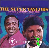 Little Johnny & Ted Taylor - The Super Taylors (1974)