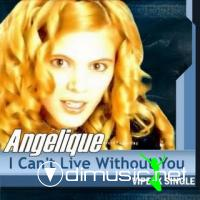 Angelique - I Can't Live Whitout You [Single ViperX 2005]