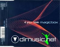 Magic Box - 4 Your Love [Maxi-Single 2001]