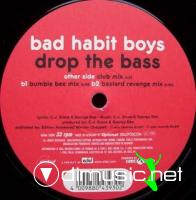 Bad Habit Boys - Drop The Bass [12'' Vinyl 1999]