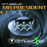 Mr. President - Up'n Away 2k (Remixes) (Maxi-CD-2000)