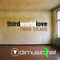 Third World Love New Blues