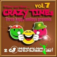 Where are those... Crazy Times Vol.7