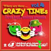 Where are those... Crazy Times Vol.4