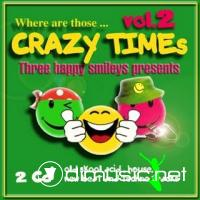 Where are those... Crazy Times vol.2