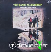 The Rance Allen Group - Truth Is Where It's At (1972)