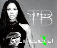 toni braxton-He Wasn't Man Enough
