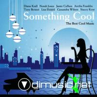 VA - Something Cool The Best Cool Music (2009)