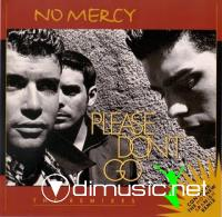 No Mercy - Please Don't Go (The Remixes) (CDM-1997)